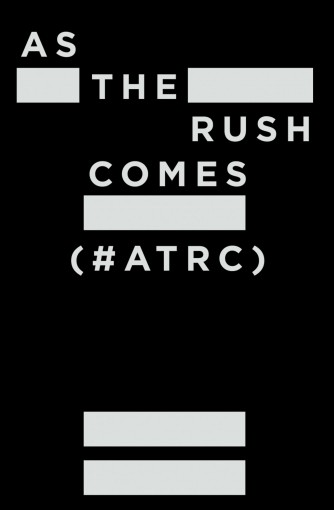 As The Rush Comes (#ATRC) by Marston James