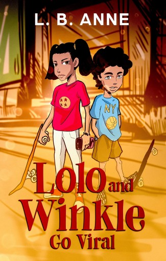 Lolo and Winkle Go Viral by L. B. Anne