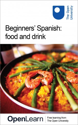 Beginners' Spanish: food and drink by The Open University