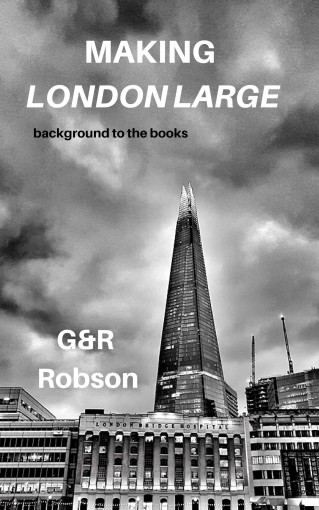 Making London Large by Garry Robson