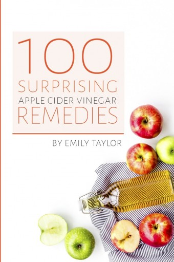 100 Surprising Apple Cider Vinegar Remedies: Cleanse Your Body Today With Apple Cider Vinegar, Detox Your Way To Health And Beauty, Homemade ACV Remedies! Cleanse Yourself Or Clean Your House! by Emily Taylor