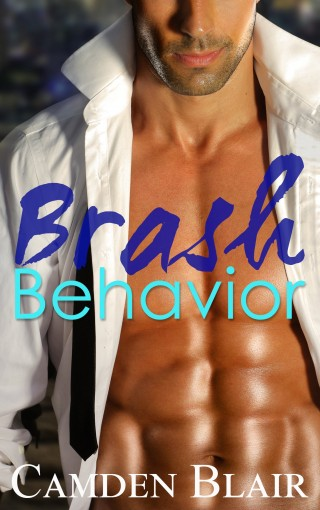 Brash Behavior by Camden Blair