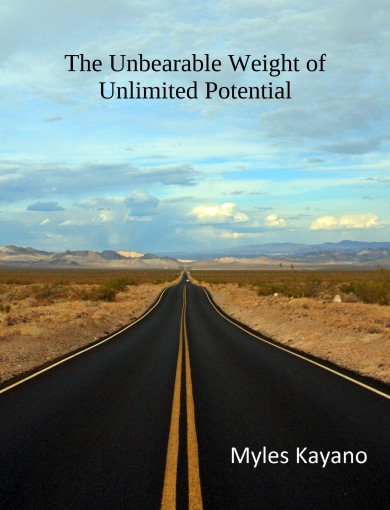 The Unbearable Weight of Unlimited Potential by Myles Kayano