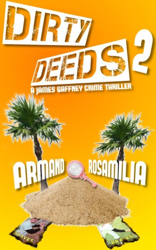Dirty Deeds 2 by Armand Rosamilia