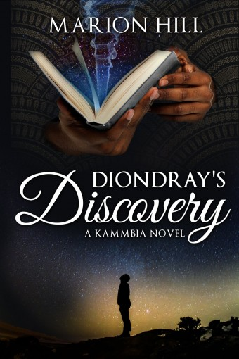 Diondray's Discovery (Kammbia Book 1) by Marion Hill