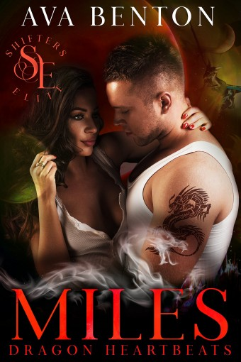 Miles (Dragon Heartbeats Book 6) by Ava Benton