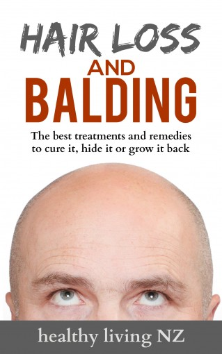 Hair Loss Balding Cure: The Most Effective Treatments for Hair Loss and Balding: Information about the best treatments and remedies to treat hair loss and balding. by Healthy Living