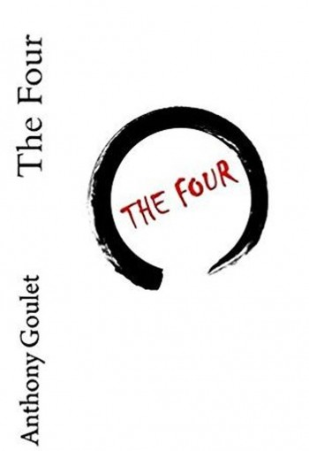 The Four by Anthony Goulet