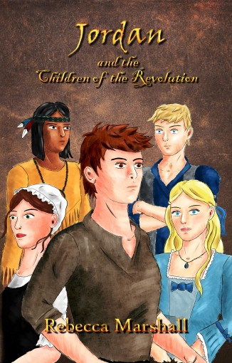 Jordan and the Children of the Revolution–Book 1 by Rebecca Marshall