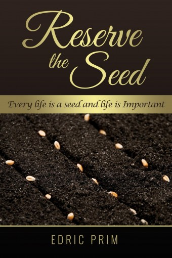 Reserve the Seed by Edric Prim