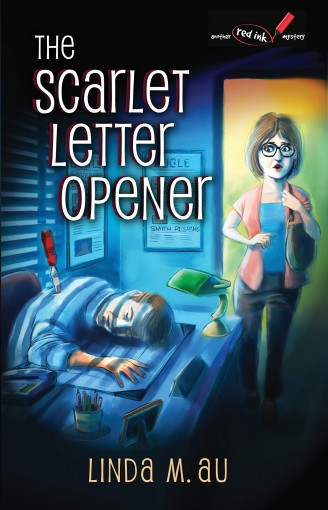 The Scarlet Letter Opener (The Red Ink Mysteries Book 1) by Linda M. Au