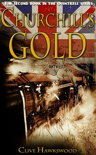 Churchill's Gold (Quintrell series Book 2) by Clive Hawkswood