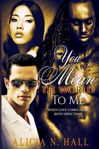 You Mean the World to Me by Alicia Hall