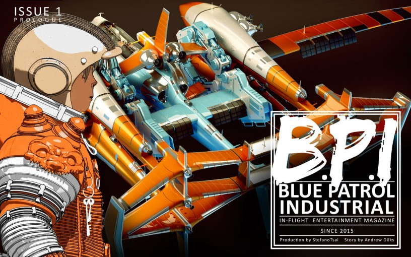 BPI Issue One: Prologue (Blue Patrol Industrial Book 10) by Stefano Tsai
