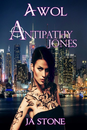 Antipathy Jones: Assassin without Leave (AWOL Girls Book 2) by JA Stone