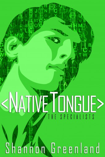 Native Tongue: A Teen Spy Thriller (The Specialists Series Book 4) by Shannon Greenland