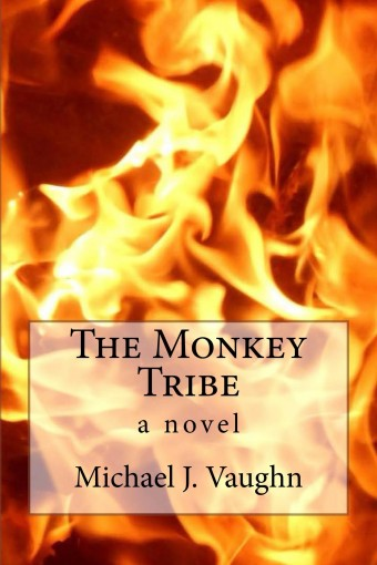 The Monkey Tribe by Michael Vaughn
