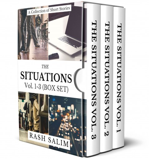 The Situations (Volume 1-3): Stories (3-Book Box Set) by Rash Salim