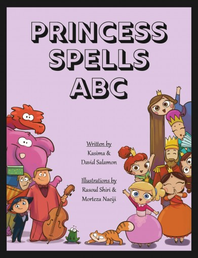 Princess Spells: ABC Book For Creative Kids by David Salamon