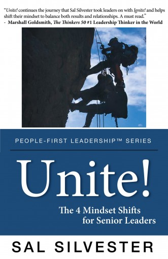 Unite!: The 4 Mindset Shifts for Senior Leaders by Sal Silvester