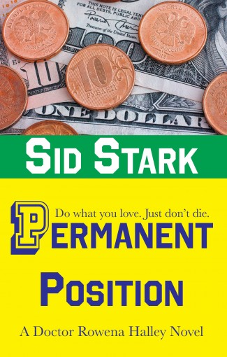 Permanent Position (Doctor Rowena Halley Book 2) by Sid Stark