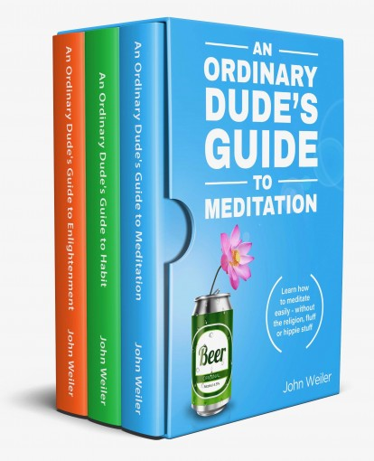 An Ordinary Dude's Mindfulness Series (Books 1-3) by John Weiler
