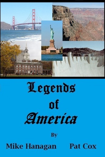 Legends Of America by Mike Hanagan