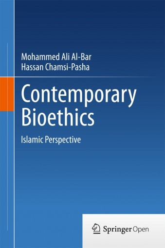 Contemporary Bioethics: Islamic Perspective by Mohammed Ali Al-Bar