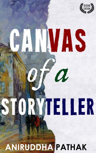 Canvas of a Storyteller by Aniruddha Pathak