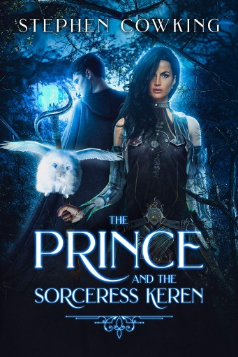 The Prince and the Sorceress Keren 1st Edition by Stephen Cowking