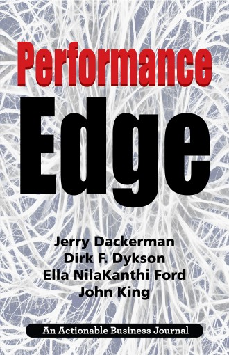 Performance Edge: Using a Brain-Based Leadership Approach to Transform Culture, Accelerate Performance, and Bring Out the Best in People by Jerry Dackerman
