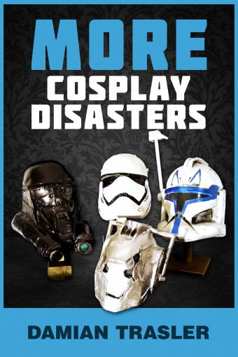 More Cosplay Disasters by Damian Trasler