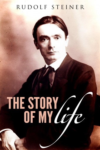 The story of my life by Rudolf Steiner