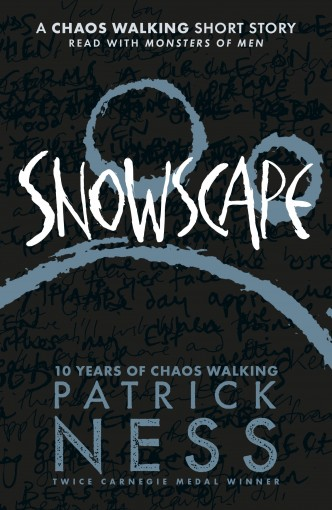 Snowscape: A Chaos Walking Short Story by Patrick Ness