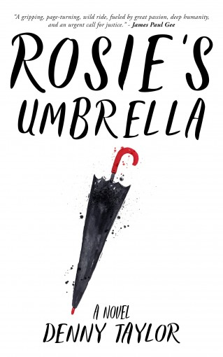 Rosie's Umbrella: New 2017 Edition by Denny Taylor