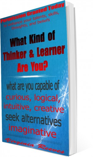 What Kind of Thinker and Learner Are You? (Permission Granted Today) by Virginia Reeves
