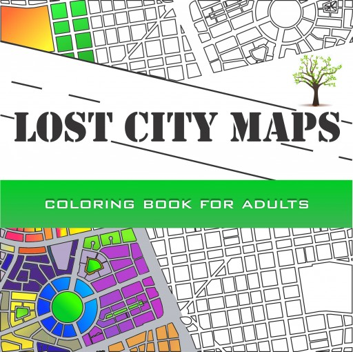 Lost City Maps: A cartographic experience full of creativity: 25 stories about maps to enhance your creativity, peace and meditation capacity by Luis Felipe Mujica