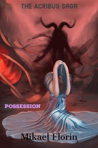Acribus: Possession by Mikael Florin