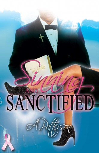 Sinning & Sanctified Part 1 by A Patterson