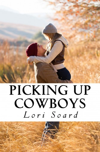 Picking Up Cowboys: Contemporary Holiday Christmas Romance by Lori Soard