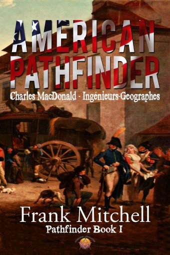 American Pathfinder (Pathfinders Series Book 1) by Frank Mitchell