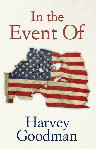 In the Event Of by Harvey Goodman
