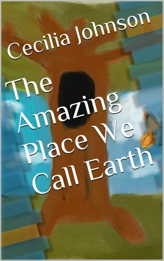 The Amazing Place We Call Earth by Daniel Taylor