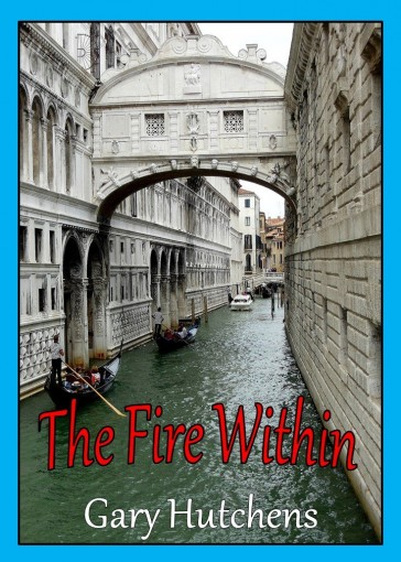 The Fire Within by Gary Hutchens
