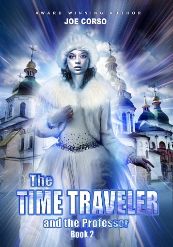 The Time Traveler and the Professor: Book 2 by Joe Corso