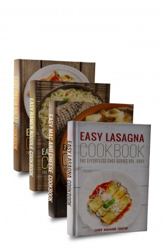 Easy Pasta Cookbook Box Set (Easy Pasta Cookbook, Easy Mac and Cheese Cookbook, Easy Pasta Salad Cookbook, Easy Lasagna Cookbook, Easy Ramen Noodle Cookbook 1) by Chef Maggie Chow