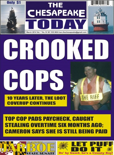 THE CHESAPEAKE TODAY March 2014 ALL CRIME, ALL THE TIME by Ken Rossignol