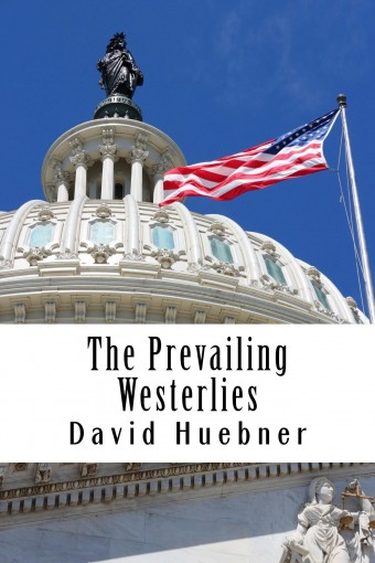 The Prevailing Westerlies by David Huebner