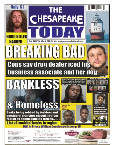 THE CHESAPEAKE TODAY October 2014 – All Crime, All the Time by Ken Rossignol