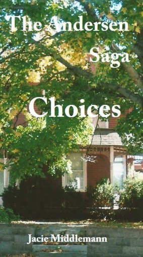 Choices – The Andersen Saga (The Andersens Book 5) by Jacie Middlemann